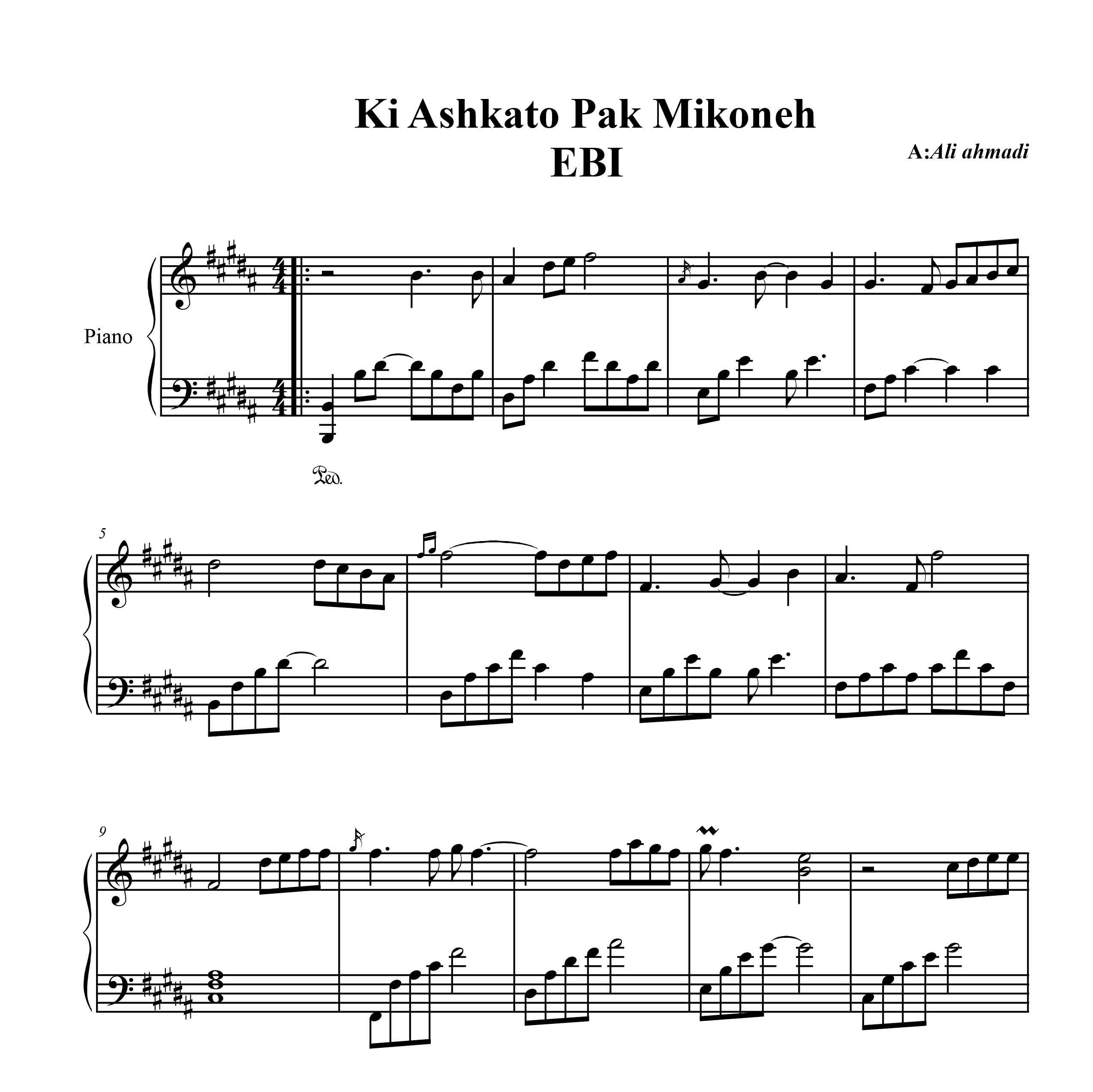 نت آهنگ کی اشکاتو پاک میکنه از ابی برای پیانو  با تنظیم علی احمدی